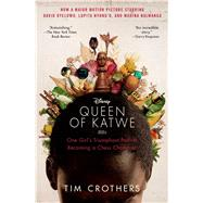 The Queen of Katwe One Girl's Triumphant Path to Becoming a Chess Champion by Crothers, Tim, 9781501127182
