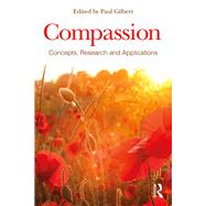 Compassion: Concepts, Research and Applications by ; RGILB049 Paul, 9781138957183