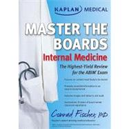 Internal Medicine : The Highest-Yield Review for the ABIM Exam by Conrad Fischer, 9781607147183