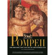 Pompeii The History, Life and Art of the Buried City by Panetta, Marisa Ranieri, 9788854407183