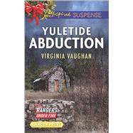 Yuletide Abduction by Vaughan, Virginia, 9780373677184