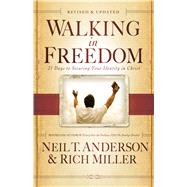 Walking in Freedom : A 21 Day Devotional to Help Establish Your Freedom in Christ