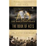 A. D. The Bible Continues: The Book of Acts by Jeremiah, David, 9781496407184