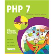 PHP 7 in Easy Steps by McGrath, Mike, 9781840787184