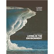 Living in the Environment by G. Tyler Miller, 9780176587185