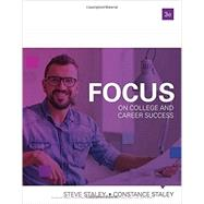 FOCUS on College and Career Success by Staley, Constance; Staley, Steve, 9781337097185