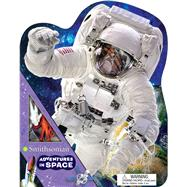 Smithsonian Adventures in Space by Acampora, Courtney, 9781626867185