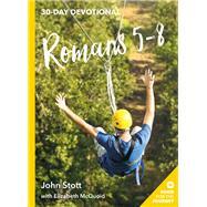 Romans 5-8 by Stott, John; Mcquoid, Elizabeth, 9781783597185