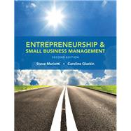 Entrepreneurship and Small Business Management by Mariotti, Steve; Glackin, Caroline, 9780133767186