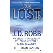 The Lost by Robb, J.D. (Author); Gaffney, Patricia (Author); Blayney, Mary (Author), 9780515147186