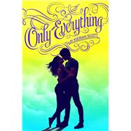 Only Everything by Scott, Kieran, 9781442477186