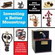 Inventing a Better Mousetrap by Rothschild, Alan, 9781457187186