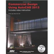 Commercial Design Using Autocad 2013 by Stine, Daniel John, 9781585037186