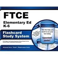 Ftce Elementary Ed K-6 Flashcard Study System by Ftce Subject Exam Secrets, 9781609717186