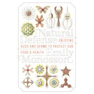 Natural Defense by Monosson, Emily, 9781610917186
