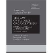 Statutory Supplement to the Law of Business Organizations, Cases, Materials, and Problems by Macey, Jonathan; Moll, Douglas; Hamilton, Robert, 9781683287186