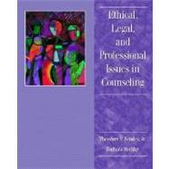 Ethical, Legal, and Professional Issues in Counseling by Remley, Theodore P.; Herlihy, Barbara, 9780135737187