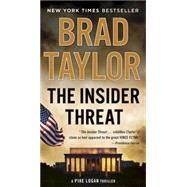 The Insider Threat by Taylor, Brad, 9780451477187