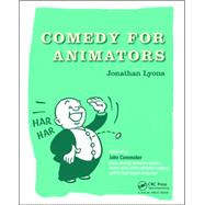 Comedy for Animators by Lyons; Jonathan, 9781138777187