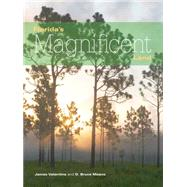 Florida's Magnificent Land by Valentine, James; Means, D. Bruce, 9781561647187