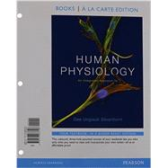 Human Physiology An Integrated Approach, Books a la Carte Plus MasteringA&P with eText -- Access Card Package by Silverthorn, Dee Unglaub, 9780134047188