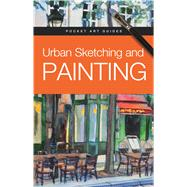 Urban Sketching and Painting by Barron's Educational Series, Inc., 9780764167188