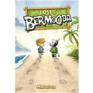 Lost in Bermooda by Litwin, Mike; Litwin, Mike, 9780807587188