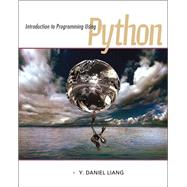 Introduction to Programming Using Python by Liang, Y. Daniel, 9780132747189