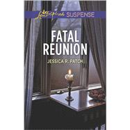Fatal Reunion by Patch, Jessica R., 9780373447190