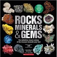 Rocks, Minerals & Gems by Scholastic; Smith, Miranda, 9780545947190