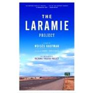 The Laramie Project by KAUFMAN, MOISES, 9780375727191