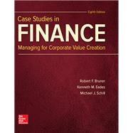 CASE STUDIES IN FINANCE by Bruner, Robert; Eades, Kenneth; Schill, Michael, 9781259277191