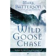 Wild Goose Chase by BATTERSON, MARK, 9781590527191