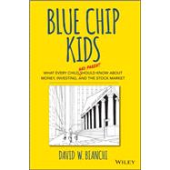 Blue Chip Kids by Bianchi, David W., 9781119057192