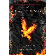 The Map of Bones by Haig, Francesca, 9781476767192