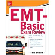 McGraw-Hill Education's EMT-Basic Exam Review, Third Edition by DiPrima, Jr., Peter A., 9780071847193