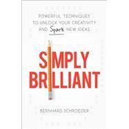 Simply Brilliant by Schroeder, Bernhard, 9780814437193