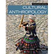 Cultural Anthropology by Ember, Carol R.; Ember, Melvin R.; Peregrine, Peter N., 9780205957194