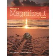 Florida's Magnificent Coast by Valentine, James; Means, D. Bruce, 9781561647194