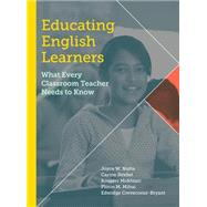 Educating English Learners by Nutta, Joyce W.; Strebel, Carine; Mokhtari, Kouider; Mihai, Florin M.; Crevecoeur-Bryant, Edwidge, 9781612507194
