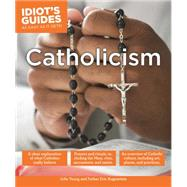 Idiot's Guides Catholicism by Alpha Books, 9781615647194