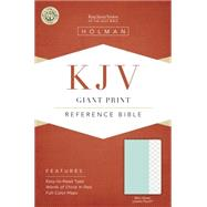KJV Giant Print Reference Bible, Mint Green LeatherTouch by Holman Bible Staff, 9781433617195