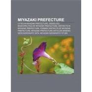 Miyazaki Prefecture by , 9781157257196
