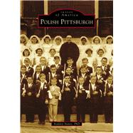 Polish Pittsburgh by States, Stanley, 9781467127196