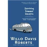 Surviving Summer Vacation by Roberts, Willo Davis, 9781481437196