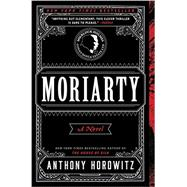 Moriarty by Horowitz, Anthony, 9780062377197