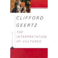 Interpretation of Cultures by Geertz, Clifford, 9780465097197