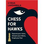 Chess for Hawks by Lakdawala, Cyrus, 9789056917197