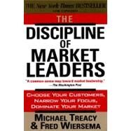 The Discipline of Market Leaders by Treacy, Michael, 9780201407198