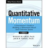 Quantitative Momentum by Gray, Wesley R.; Vogel, Jack R., 9781119237198